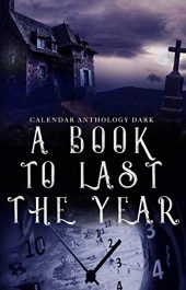 amazon bargain ebooks A Book to Last the Year Horror by Multiple Authors