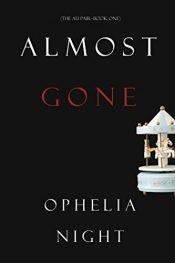 amazon bargain ebooks Almost Gone Thriller by Ophelia Night