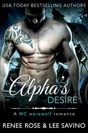 bargain ebooks Alpha's Desire Erotic Romance by Renee Rose & Lee Savino
