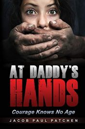 bargain ebooks At Daddy's Hands Young Adult/Teen Thriller by Jacob Paul Patchen