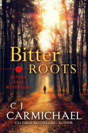 amazon bargain ebooks Bitter Roots Thriller by C.J. Carmichael