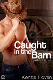 amazon bargain ebooks Caught in the Barn Erotic Romance by Kenzie Haven