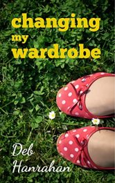 bargain ebooks Changing My Wardrobe Young Adult/Teen by Deb Hanrahan