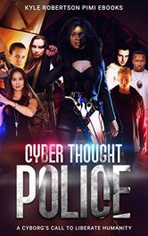 amazon bargain ebooks Cyber Thought Police Young Adult/Teen Fantasy by Kyle Robertson