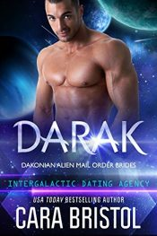 amazon bargain ebooks Darak: Dakonian Alien Mail Order Brides #1 Romance by Cara Bristol