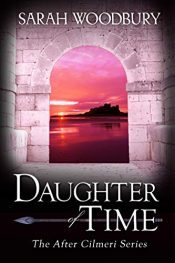 amazon bargain ebooks Daughter of Time Historical Fantasy by Sarah Woodbury