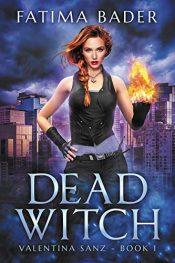 bargain ebooks Dead Witch Urban Fantasy by Fatima Bader