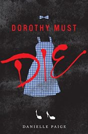 bargain ebooks Dorothy Must Die Young Adult/Teen Horror by Danielle Paige