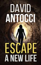 amazon bargain ebooks Escape, A New Life Action Adventure by David Antocci