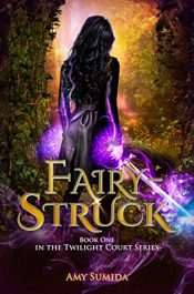 amazon bargain ebooks Fairy-Struck Fantasy by Amy Sumida