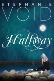 bargain ebooks Halfway Young Adult/Teen Fantasy by Stephanie Void