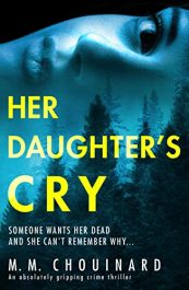 bargain ebooks Her Daughter's Cry Mystery Thriller by M.M. Chouinard