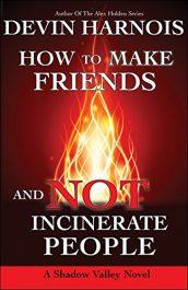 amazon bargain ebooks How To Make Friends And Not Incinerate People Occult Horror by Devin Harnois