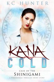 bargain ebooks Kana Cold: Case of the Shinigami Urban Fantasy by KC Hunter