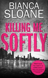 bargain ebooks Killing Me Softly Psychological Thriller by Bianca Sloane