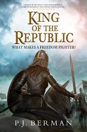 bargain ebooks King of the Republic Historical Fantasy by P.J. Berman