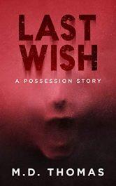 bargain ebooks Last Wish Horror Thriller by M.D. Thomas