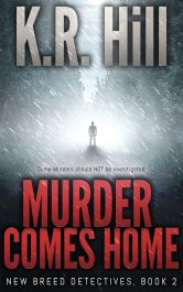 amazon bargain ebooks Murder comes Home Private Investigator Mystery Adventure by K.R. Hill