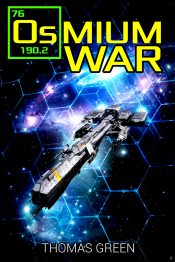 bargain ebooks Osmium War Space Opera Science Fiction by Thomas Green