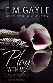 amazon bargain ebooks Play With Me Erotic Fiction by E.M. Gayle