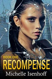 bargain ebooks Recompense Young Adult/Teen Dystopian SciFi by Michelle Isenhoff