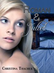 bargain ebooks Roman and Juliet Erotic Romance by Christina Thacher