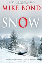 bargain ebooks SNOW Action Thriller by Mike Bond