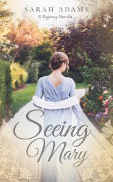 amazon bargain ebooks Seeing Mary Historical Romance by Sarah Adams