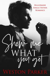 bargain ebooks Show Me What You Got Contemporary Romance by Weston Parker