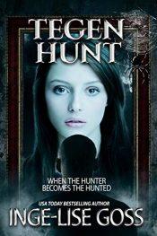 bargain ebooks Tegen Hunt Horror/Paranormal/Thriller/Mystery by Inge-Lise Goss