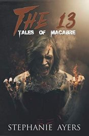 bargain ebooks The 13: Tales of Macabre Horror by Stephanie Ayers
