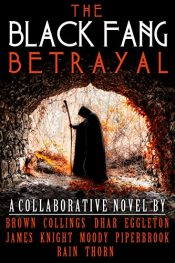 amazon bargain ebooks The Black Fang Betrayal Action/Adventure/Fantasy/Horror by Multiple Authors