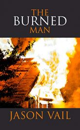 amazon bargain ebooks The Burned Man Historical Mystery by Jason Vail