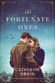amazon bargain ebooks The Fortunate Ones Historical Fiction by Catherine Hokin