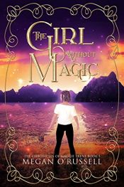 amazon bargain ebooks The Girl Without Magic YA/Teen Fantasy by Megan O'Russell
