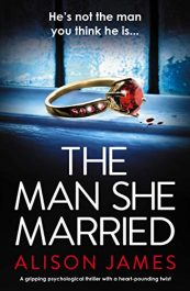 amazon bargain ebooks The Man She Married Psychological Thriller by Alison James