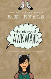 amazon bargain ebooks The Story of Awkward YA/Teen by R.K. Ryals