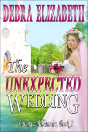 bargain ebooks The Unexpected Wedding Contemporary Romance by Debra Elizabeth