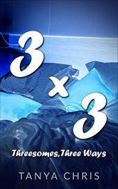 amazon bargain ebooks Three By Three Erotic Romance by Tanya Chris