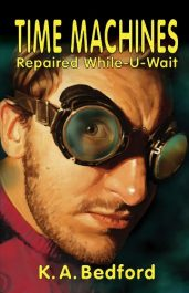 bargain ebooks Time Machines Repaired While-U-Wait Science Fiction Adventure by K. A. Bedford