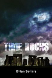 amazon bargain ebooks TIME ROCKS Action Adventure by Brian Sellars