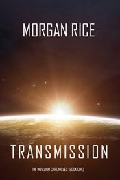 bargain ebooks Transmission Science Fiction Thriller by Morgan Rice