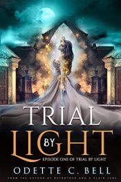 bargain ebooks Trial by Light Dark Fantasy Horror by Odette C .Bell