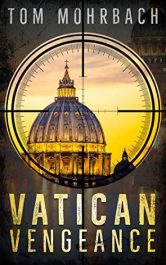 amazon bargain ebooks Vatican Vengeance Action Adventure by Tom Mohrbach