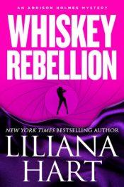 amazon bargain ebooks Whiskey Rebellion Mystery by Liliana Hart