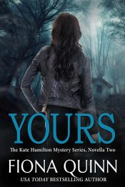 amazon bargain ebooks Yours Romantic Cozy Mystery by Fiona Quinn
