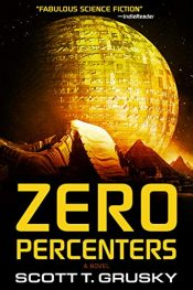 bargain ebooks Zero Percenters Metaphysical Science Fiction by Scott T. Grusky