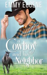 bargain ebooks A Cowboy and his Neighbor Sweet and Clean Romance by Emmy Eugene