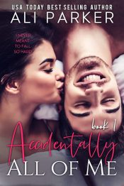 bargain ebooks Accidentally All Of Me Contemporary Romance by Ali Parker