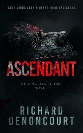 bargain ebooks Ascendant Dystopian Science Fiction by Richard Denoncourt